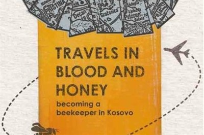 Regent's book review: 'Travels in blood and honey: becoming a beekeeper in Kosovo' by Elizabeth Gowing